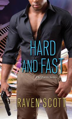 Hard and Fast - Scott, Raven