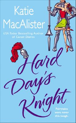 Hard Day's Knight - MacAlister, Katie