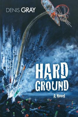 Hard Ground - Gray, Denis