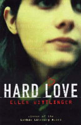 Hard Love - Wittlinger, Ellen