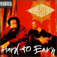 Hard to Earn - Gang Starr