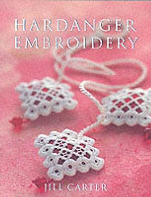 Hardanger Embroidery - Carter, Jill