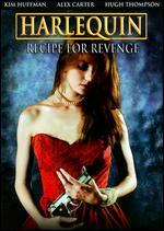 Harlequin: Recipe for Revenge