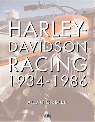 Harley-Davidson Racing 1934-1986 - Girdler, Allan