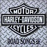Harley Davidson Road Songs, Vol. 2
