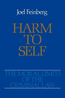 Harm to Self - Feinberg, Joel