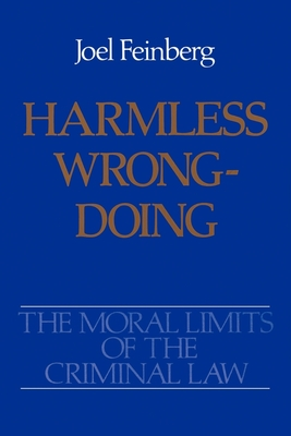 Harmless Wrongdoing - Feinberg, Joel