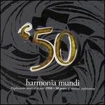 Harmonia Mundi 50: The Fiftieth Anniversary Boxed Set