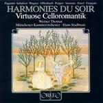 Harmonies du Soir, Virtuose Celloromantik