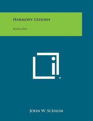 Harmony Lessons: Book One - Schaum, John W