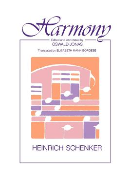 Harmony - Schenker, Heinrich, and Borgese, Elisabeth Mann (Translated by), and Jonas, Oswald (Editor)