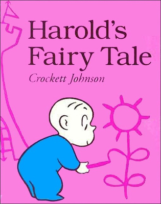 Harold's Fairy Tale: Further Adventures with the Purple Crayon - Johnson, C, and Johnson, Crockett