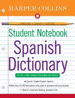 HarperCollins Student Notebook Spanish Dictionary - Harpercollins Publishers Ltd