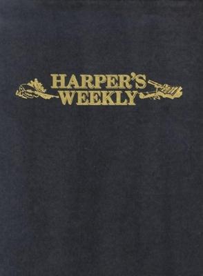 Harper's Weekly Nov 9,1861-May 3,1862 - Harper's Weekly Staff (Editor), and Harpers Weekly (Creator)