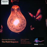 Harrison Birtwistle: The Moth Requiem - Charles Gibbs (bass); Christopher Brannick (darbouka); Emma Tring (soprano); Helen Tunstall (harp); Hugh Webb (harp);...