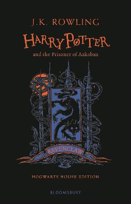 Harry Potter and the Prisoner of Azkaban - Ravenclaw Edition - Rowling, J.K.