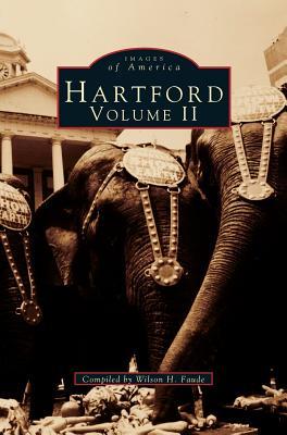 Hartford: Volume II - Faude, Wilson H