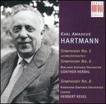 """Hartmann: Symphony No. 5 """"Concertante""""; Symphony No. 6; Symphony No. 8"""