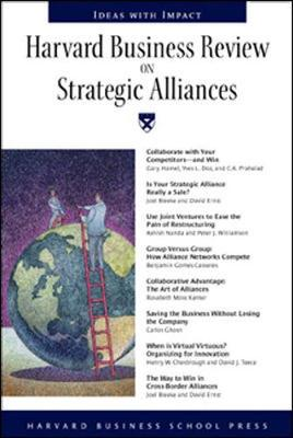 Harvard Business Revies on Strategic Alliances - Harvard Business School Publishing (Editor), and Harvard Business School Press (Editor)
