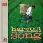 Harvest Song: Music from Around the World Inspired by Working the Land