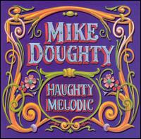 Haughty Melodic - Mike Doughty