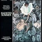 Haunted Summer [Music from the Original Motion Picture Soundtrack]