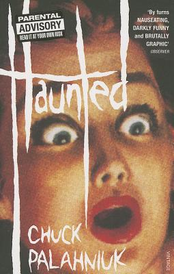 Haunted - Palahniuk, Chuck