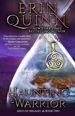 Haunting Warrior - Quinn, Erin