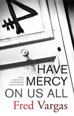 Have Mercy on Us All - Vargas, Fred