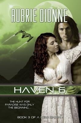 Haven 6 - Dionne, Aubrie