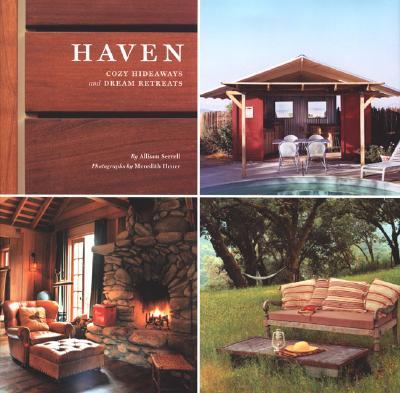 Haven: Cozy Hideaways and Dream Retreats - Serrell, Allison