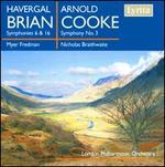 Havergal Brian: Symphonies Nos. 6 & 16; Arnold Cooke: Symphony No. 3