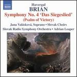 "Havergal Brian: Symphony No. 4 ""Das Siegeslied"" (Psalm of Victory)"