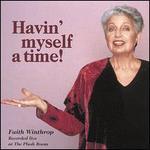 Havin' Myself a Time!