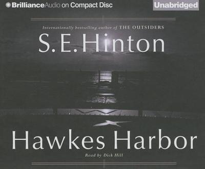 Hawkes Harbor - Hinton, S E, and Hill, Dick (Read by)