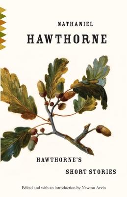 Hawthorne's Short Stories - Hawthorne, Nathaniel