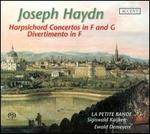 Haydn: Harpsichord Concertos in F & G; Divertimento in F