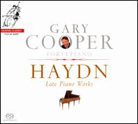 Haydn: Late Piano Works - Gary Cooper (fortepiano)