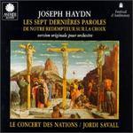 Haydn: Les Sept dernieres Paroles de Notre Redempteur sur la Croix [1990 Recording]