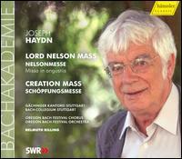 Haydn: Lord Nelson Mass; Creation Mass - Donna Brown (soprano); Letizia Scherrer (soprano); Lothar Odinius (tenor); Markus Eiche (bass); Maximilian Schmitt (tenor);...