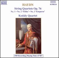 Haydn: String Quartets Op. 76, Nos. 1-3 - Kodály Quartet