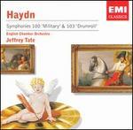 Haydn: Symphonies 100 'Military' & 103 'Drumroll'