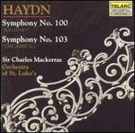 "Haydn: Symphony No. 100 ""Military""; Symphony No. 103 ""Drumroll"""