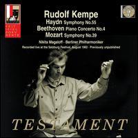 Haydn: Symphony No. 55; Beethoven: Piano Concerto No. 4; Mozart: Symphony No. 39 - Nikita Magaloff (piano); Berlin Philharmonic Orchestra; Rudolf Kempe (conductor)