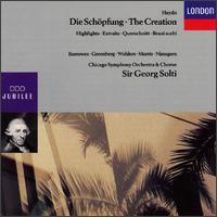 Haydn: The Creation [Highlights] - James Morris (vocals); Norma Burrowes (vocals); Rudiger Wohlers (vocals); Siegmund Nimsgern (vocals); Sylvia Greenberg (vocals); Chicago Symphony Chorus (choir, chorus); Chicago Symphony Orchestra; Georg Solti (conductor)