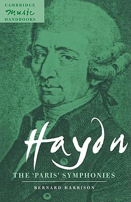 Haydn: The 'Paris' Symphonies - Harrison, Bernard