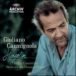 Haydn: Violin Concertos - Giuliano Carmignola (violin); Orchestre des Champs-Élysées; Giuliano Carmignola (conductor)