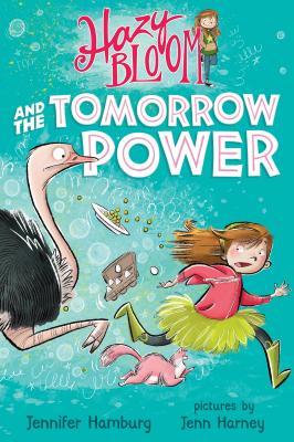 Hazy Bloom and the Tomorrow Power - Hamburg, Jennifer