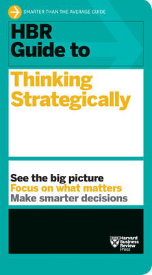 HBR Guide to Thinking Strategically - Review, Harvard Business