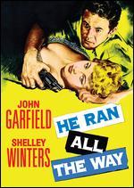 He Ran All the Way - John Berry
